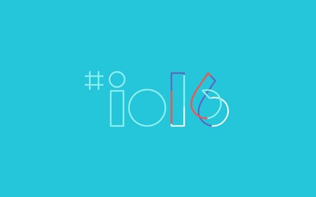 GoogleのI / O2016基調講演をライブでご覧ください。