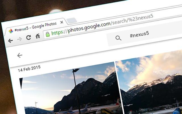 ค้นหาแฮชแท็กใน Google Photos เพื่อค้นหารูปภาพได้เร็วขึ้น