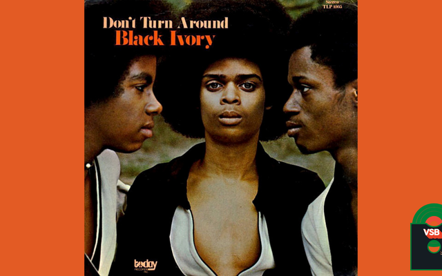 28日間のアルバムカバーBlacknessWith VSB、4日目:Black Ivory's Do n't Turn Around(1972)