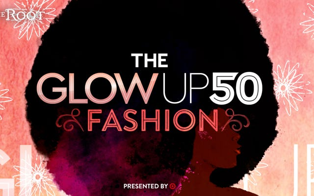 The Glow Up 50 2021:ファッションのフェノムに会う