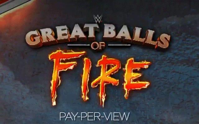 """WWE'nin En Yeni PPV'sine """"Büyük Ateş Topları"""" Deniliyor"""