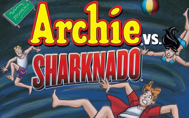 आर्ची बनाम। Sharknado एक वास्तविक हास्य है जो वास्तव में हो रहा है