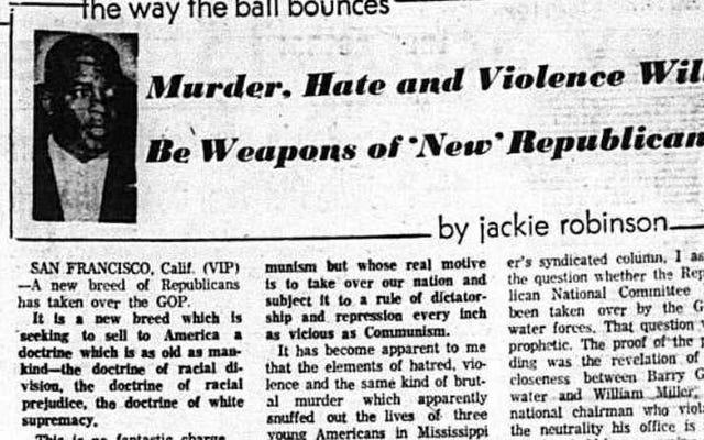 「白人至上主義の教義:」ジャッキー・ロビンソンは、1964年に彼らが戻ってきた共和党を見ました