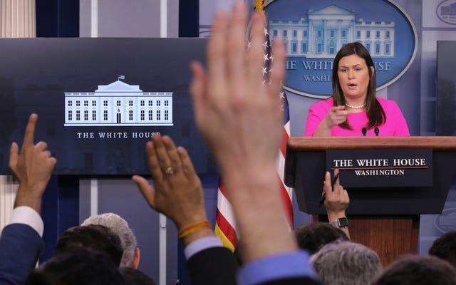 サラ・サンダースは、ホワイトハウスの記者が良い男の子と女の子になるのを助けるための新しい規則を持っています