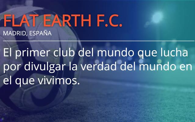 Niedawno promowany hiszpański klub piłkarski zmienił nazwę na Flat Earth FC