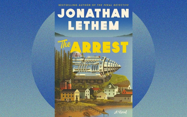 The Arrest de Jonathan Lethem pregunta: ¿Qué sucede con una vida construida alrededor del cine y el sushi después de que la sociedad colapsa?