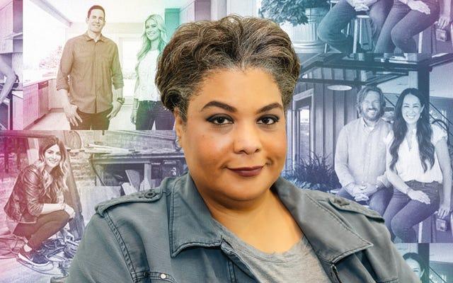 """Roxane Gay di HGTV, rasisme kota kecil, dan """"yang berhak memiliki rumah"""""""