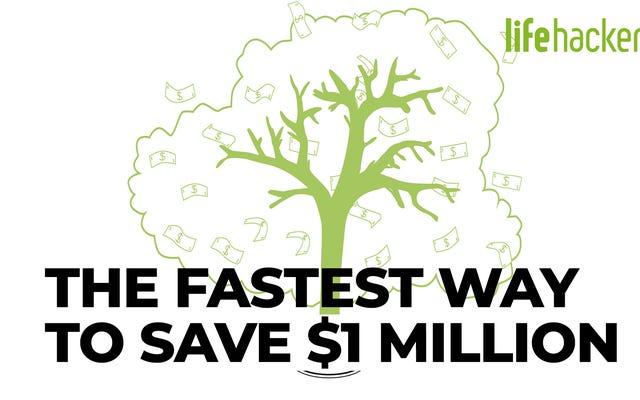 100万ドルを節約する最速の方法