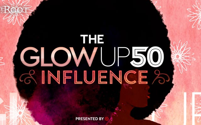 The Glow Up 50 2021: Meet the Arbiter of Influence