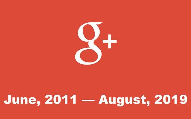 Jaringan Sosial Google yang Gagal, Google+, Tidak Akan Ada Lagi