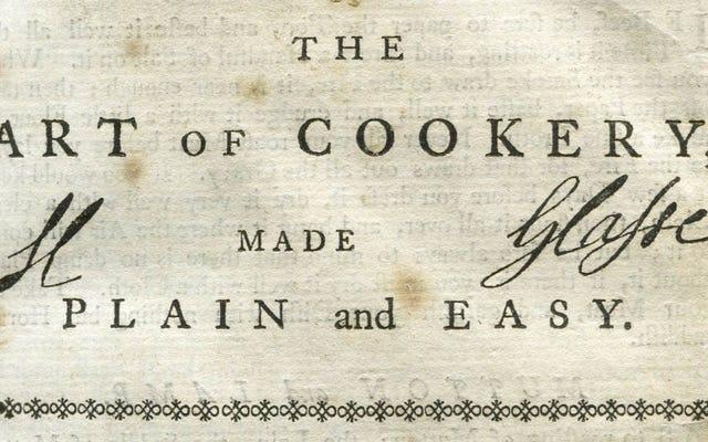 Sách dạy nấu ăn cổ điển: Nghệ thuật nấu ăn đơn giản và dễ dàng của Hannah Glasse