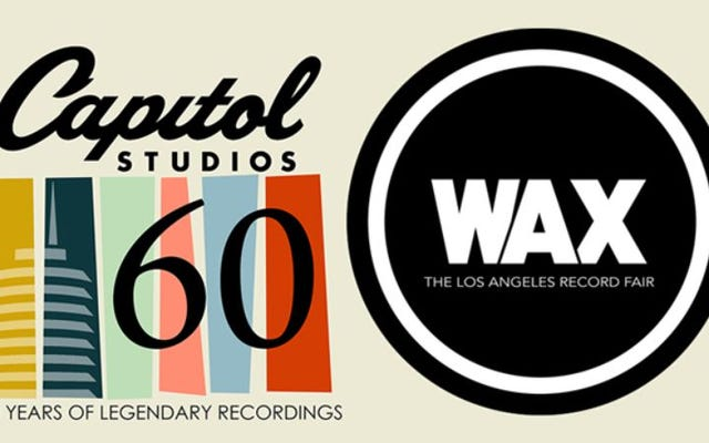 ロサンゼルス、キャピトルスタジオの記念日のお祝い/ WAXレコードフェアのチケットを獲得