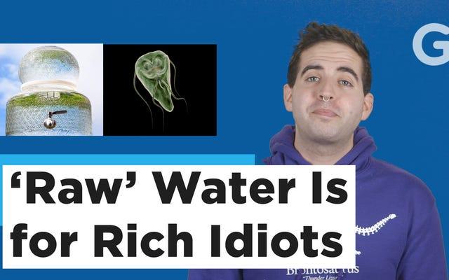 Laissez-moi vous parler de la diarrhée violente que j'ai eue avec l'eau de rivière `` brute ''