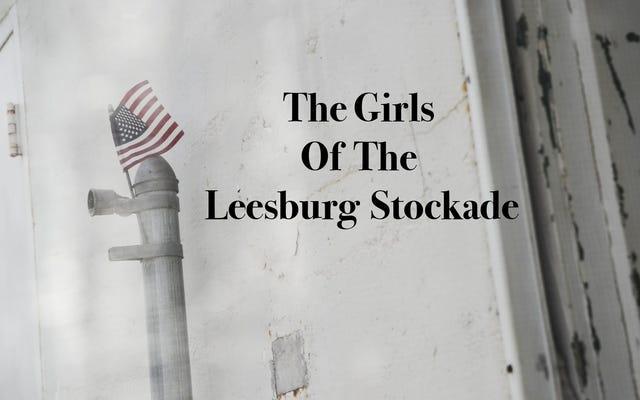 Hãy nhớ đến những cô gái Leesburg Stockade