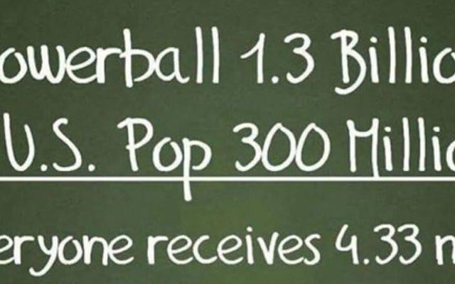 Powerball Math: 1,3 milliard de dollars divisé par 300 millions équivaut en fait à 4,33 $