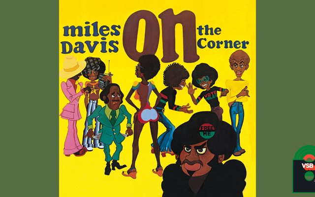 28 Days of Album Cover Blackness with VSB, Day 7: Miles Davis 'On the Corner (1972)