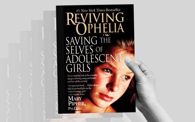 Revisiting Reviving Ophelia หนังสือที่เปิดเผยวัฒนธรรม 'Girl-Destroying' ของอเมริกา