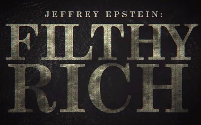 สารคดีของเจฟฟรีย์เอพสเตนตื่นตากับความมั่งคั่งในการสืบสวนอาชญากรรมของชายผู้ทรงอิทธิพล