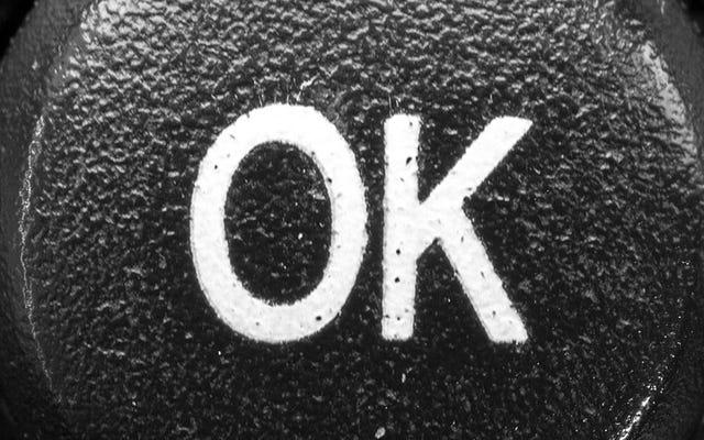 地球上で最も認識されている言葉は何を意味し、それはどのようにして生まれたのですか:OK