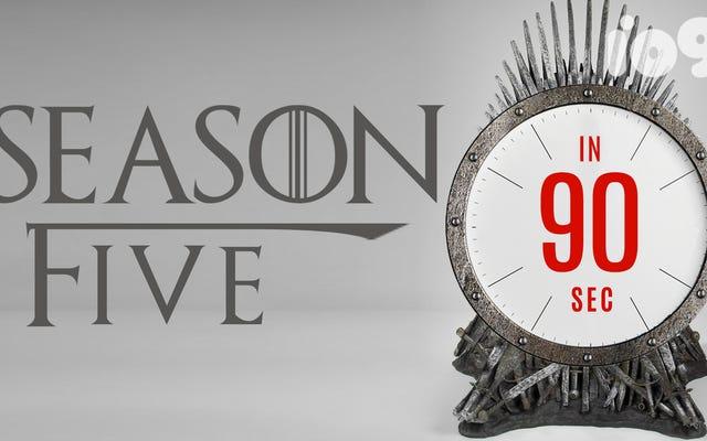 ゲーム・オブ・スローンズの第5シーズンから90秒で覚えておく必要のあるすべて