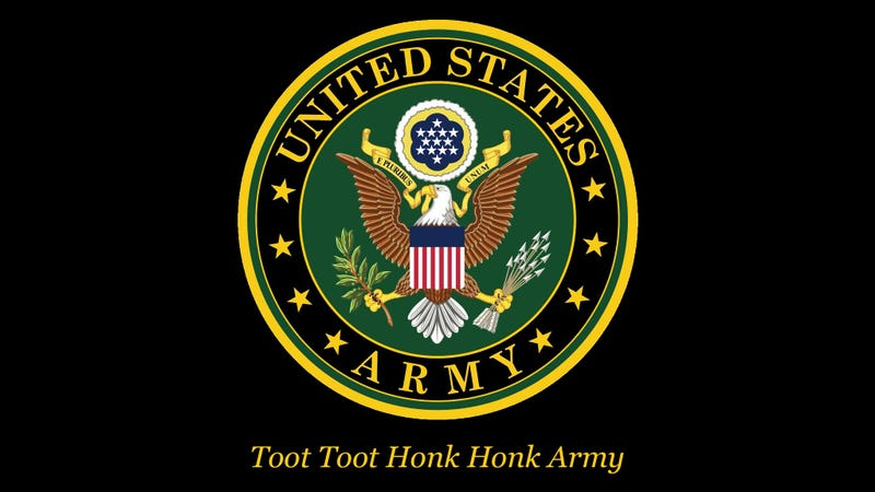 Illustration for article titled Bold New Rebrand: The U.S. Military's New Official Slogan Is Now 'Toot Toot Honk Honk Army'