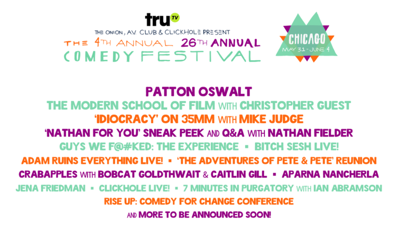 Illustration for article titled The Onion, The A.V. Club, and Clickhole Announce the Fourth Annual 26th Annual Comedy Festival (Sponsored by truTV)