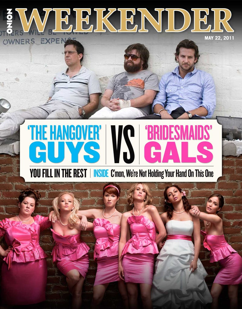 Illustration for article titled 'The Hangover' Guys Vs. 'Bridesmaids' Gals