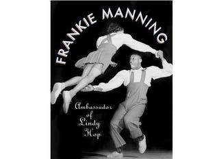 Cover of Frankie Manning: The Ambassador of Lindy Hop
