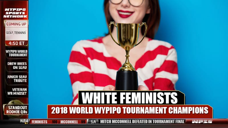 Illustration for article titled It's Official: White Feminists Are the Worst Wypipo in the World!