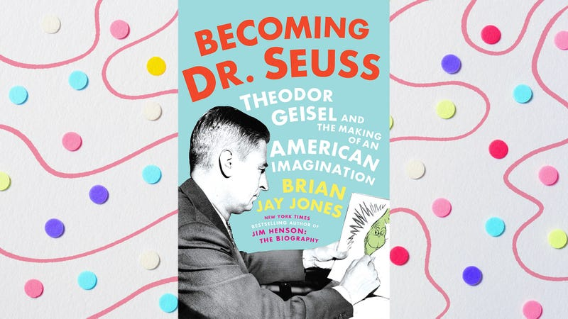 Illustration for article titled This Dr. Seuss biography is not just hagiography