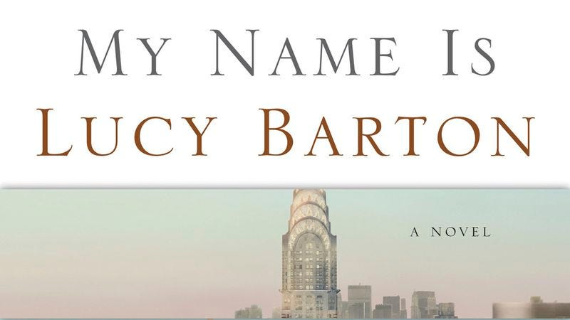 My Name Is Lucy Barton is quiet, powerful, and elusive