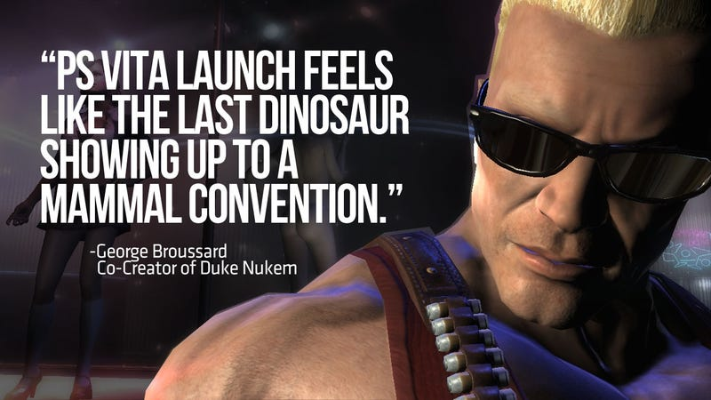 "Illustration for article titled Vita Launch Feels Like the ""Last Dinosaur"" Says Duke Nukem Forever Designer"