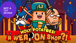 Illustration for article titled [UPDATE] Holy Potatoes! a Weapon shop! IS TOO HARD SO NO REVIEW