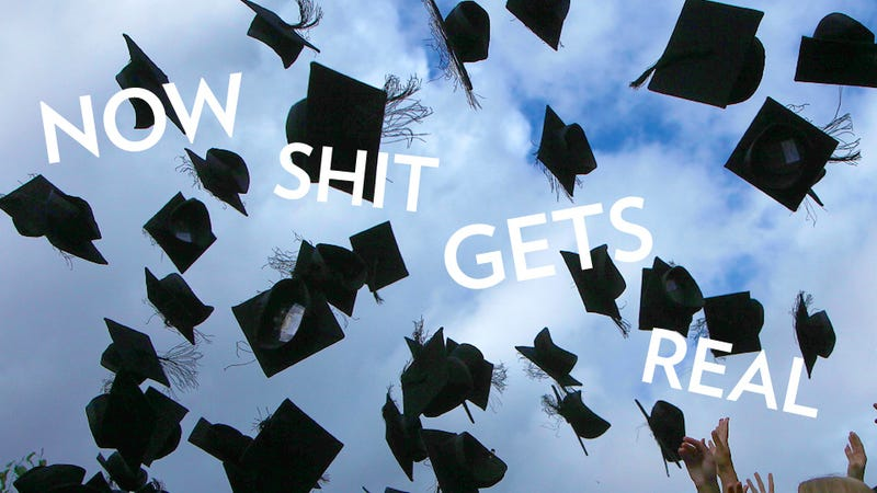 Illustration for article titled Congrats, New Grads! By the Way, You Don't Know Anything