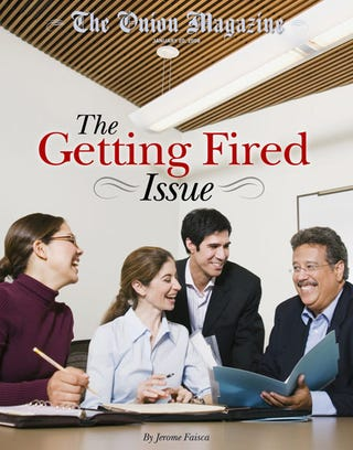 Illustration for article titled The Getting Fired Issue