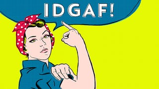 Illustration for article titled 'IDGAF What You Think' Is Your New Feminist Battle Cry