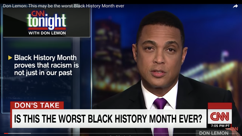 Illustration for article titled Don Lemon Agrees: This Was the Worst Black History Month Ever