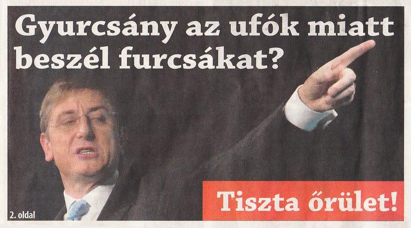 Illustration for article titled Az évtized Gyurcsány/UFO cikkét közölte le ma a Helyi Téma