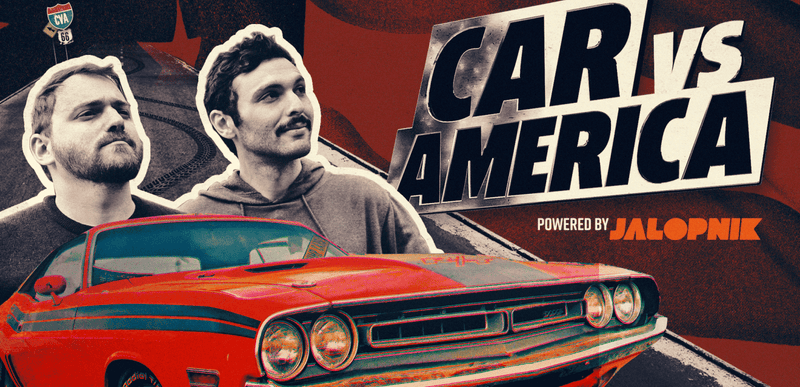 Next Season Jalopniks Car Vs America TVshow Idea Pitch - Car tv shows