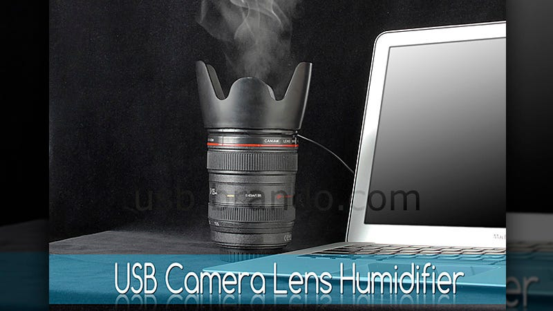 Illustration for article titled A Humidifier? It's Time To Stop With the Ridiculous Camera Lens Gadgets