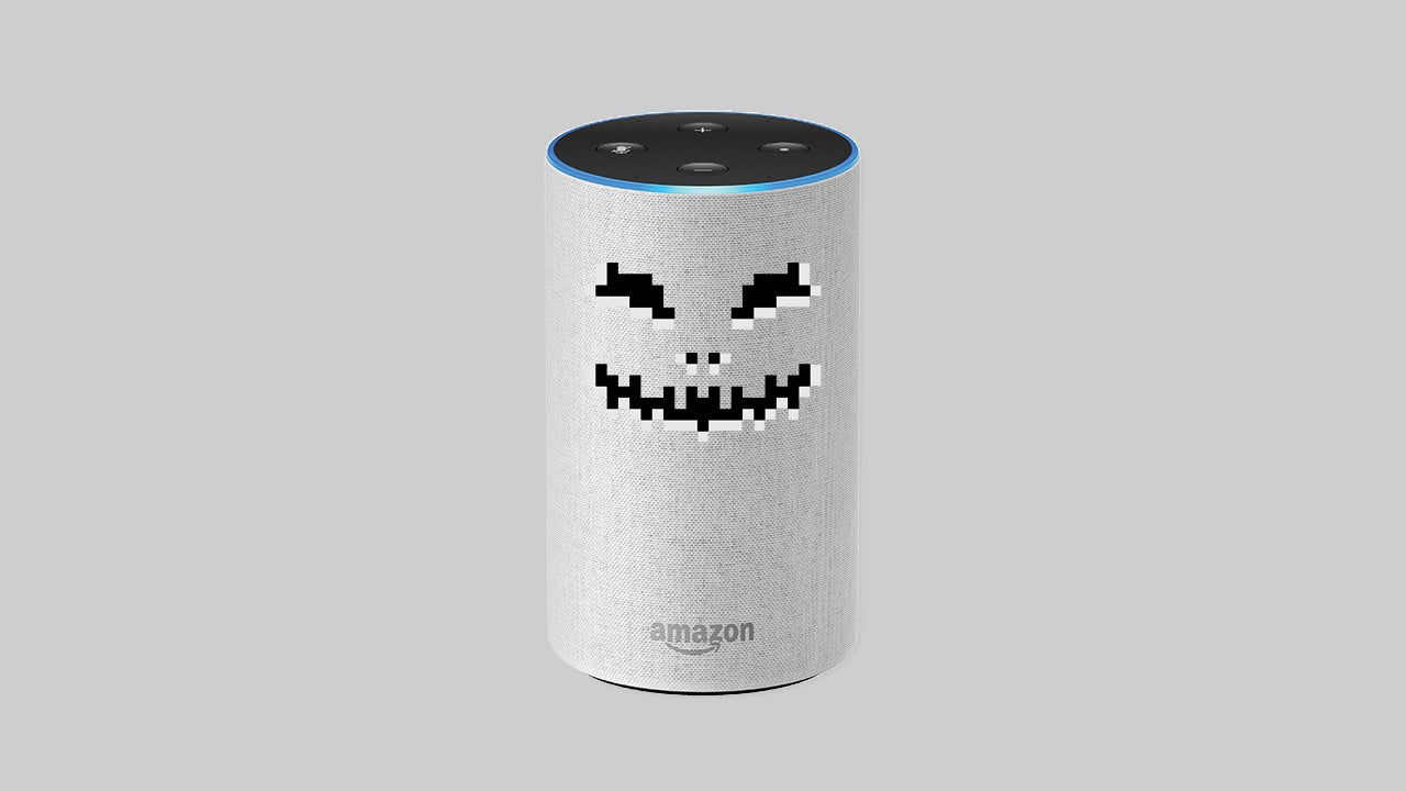 Your Worst Alexa Nightmares Are Coming True