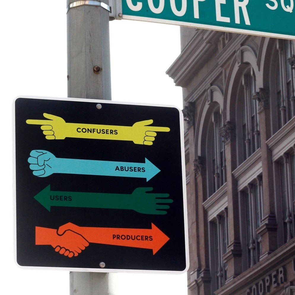 I Love These Nonsense Signs That Don't Tell New Yorkers To Do Anything