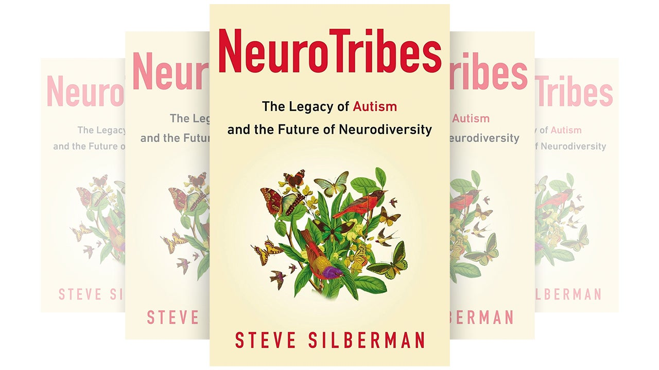 NeuroTribes Is the Best Book You Can Read to Understand Autism