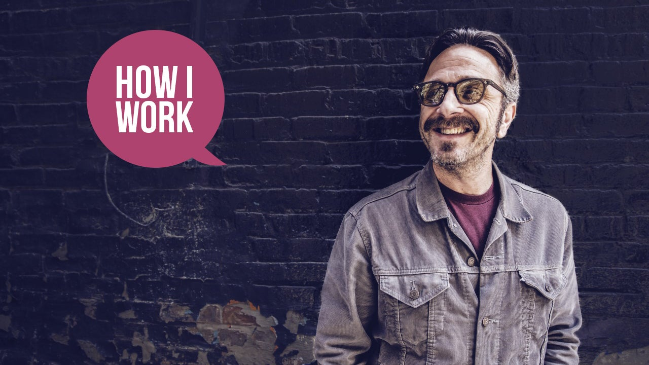 I'm Marc Maron, And This Is How I Work