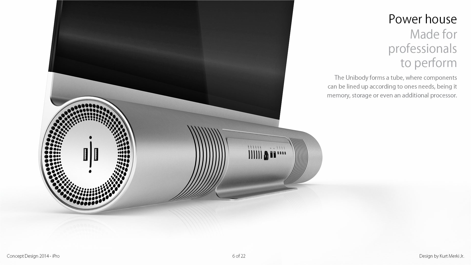 The iPro is a crazy/neat mix between a Mac Pro and an iMac