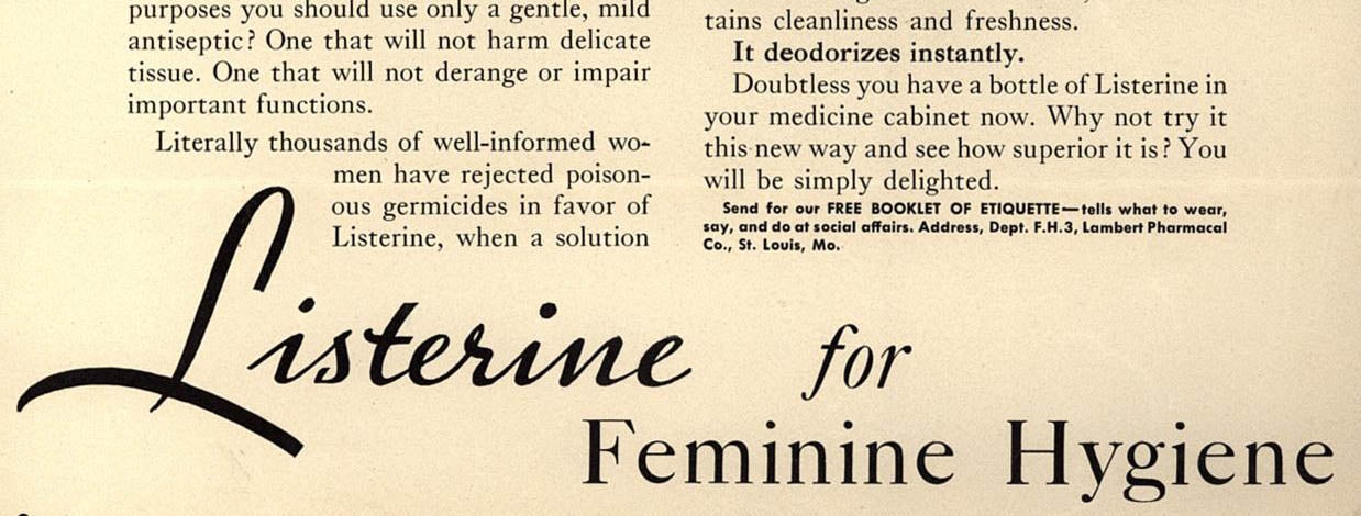 That Time Listerine Claimed It Was Good For Cleaning the Vagina