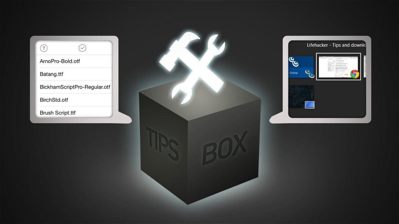 From The Tips Box: iOS Fonts, Stock Apps, Window Switching Shortcuts