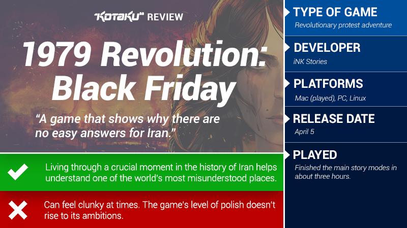 1979 Revolution: Black Friday: The Kotaku Review