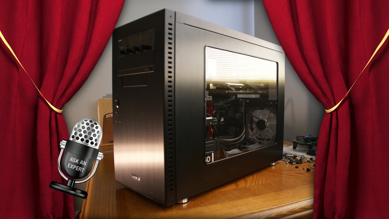 Ask an Expert: All About Custom PC Building