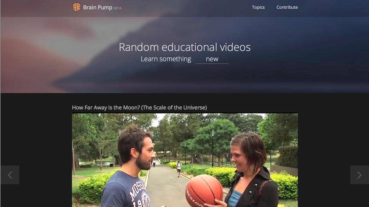 Brain Pump Plays Random Educational Videos to Teach You Something New